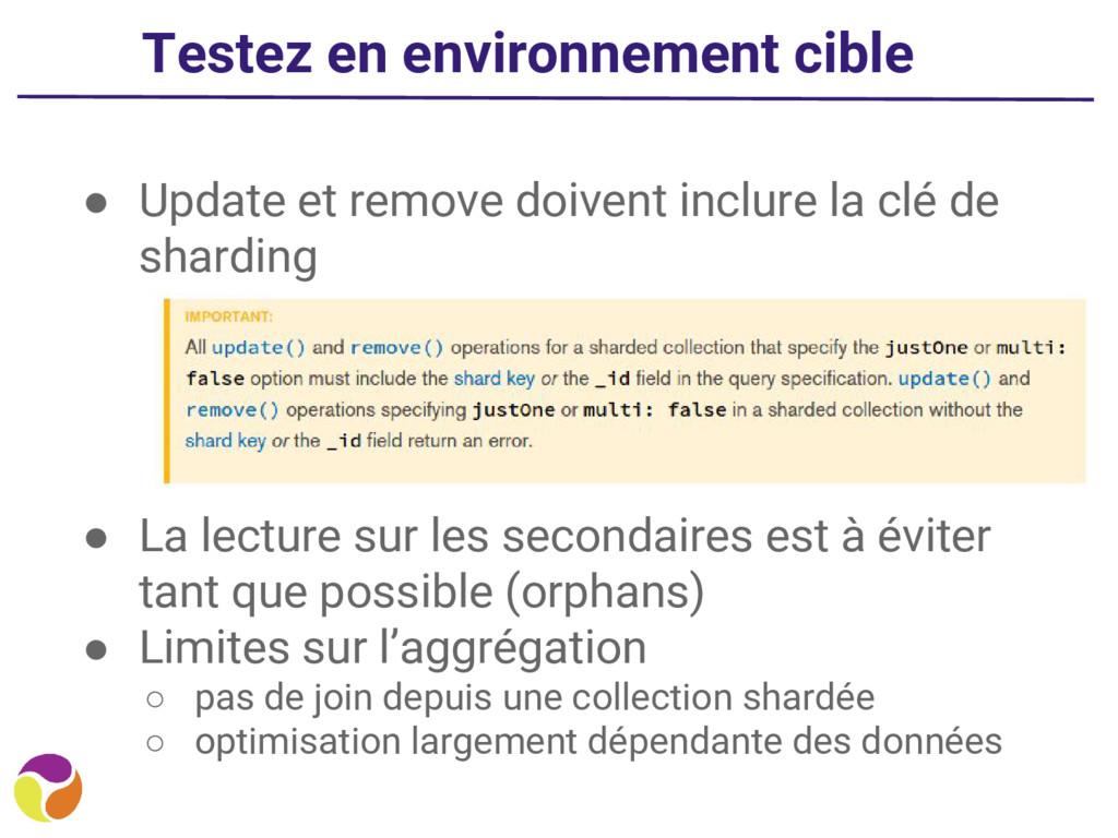 Testez en environnement cible ● Update et remov...