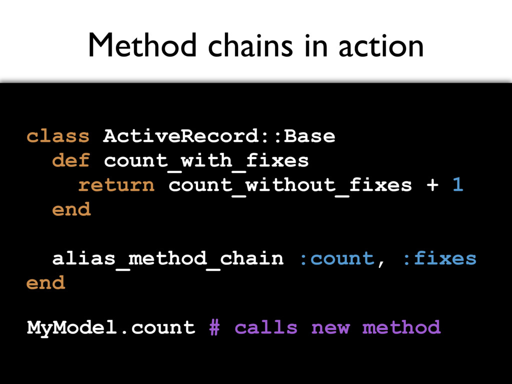 Method chains in action class ActiveRecord::Bas...