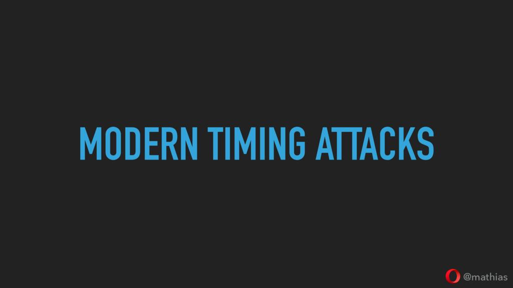 @mathias MODERN TIMING ATTACKS