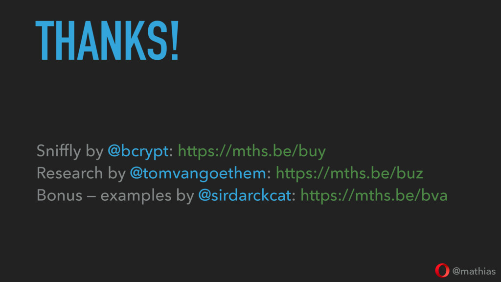 @mathias THANKS! Sniffly by @bcrypt: https://mth...