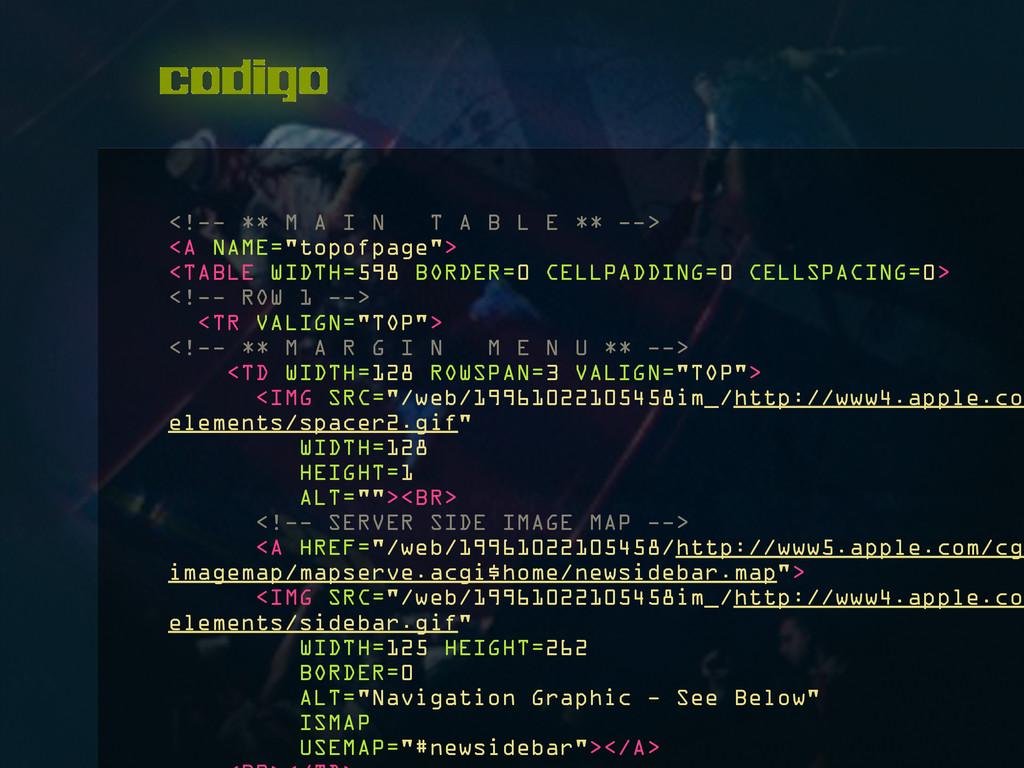 codigo <!-- ** M A I N T A B L E ** --> <A NAME...