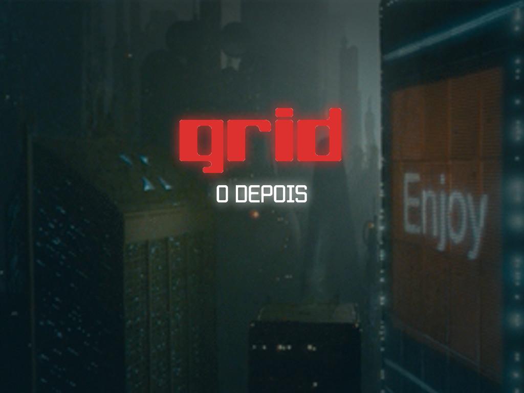 grid O DEPOIS