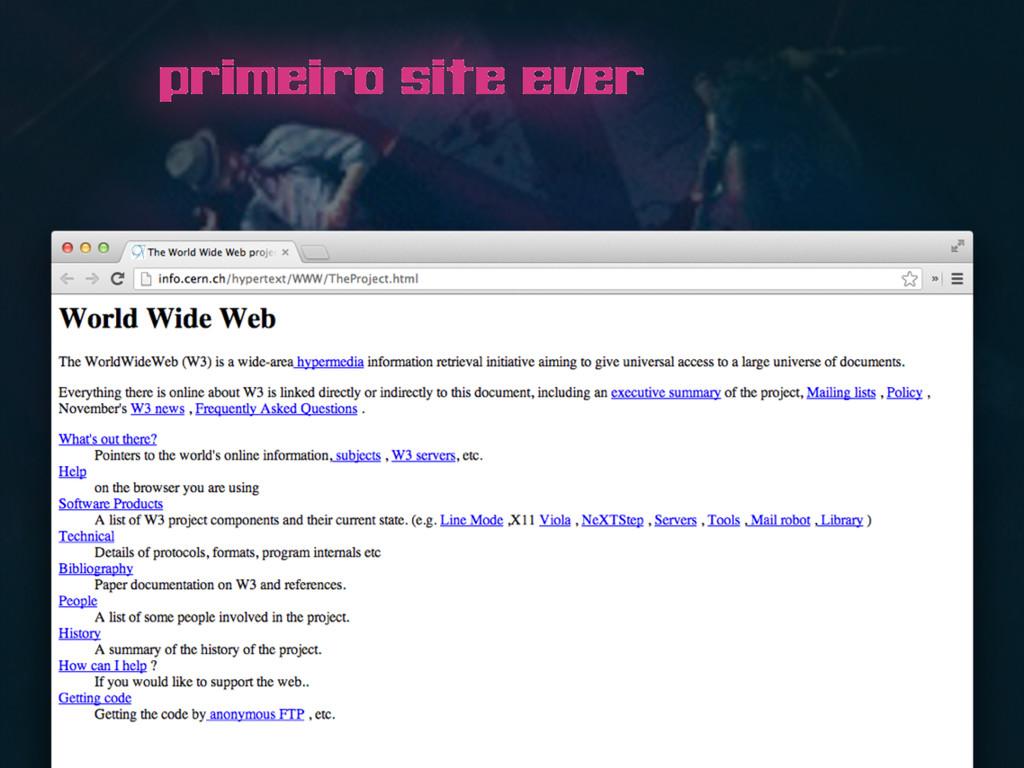 primeiro site ever