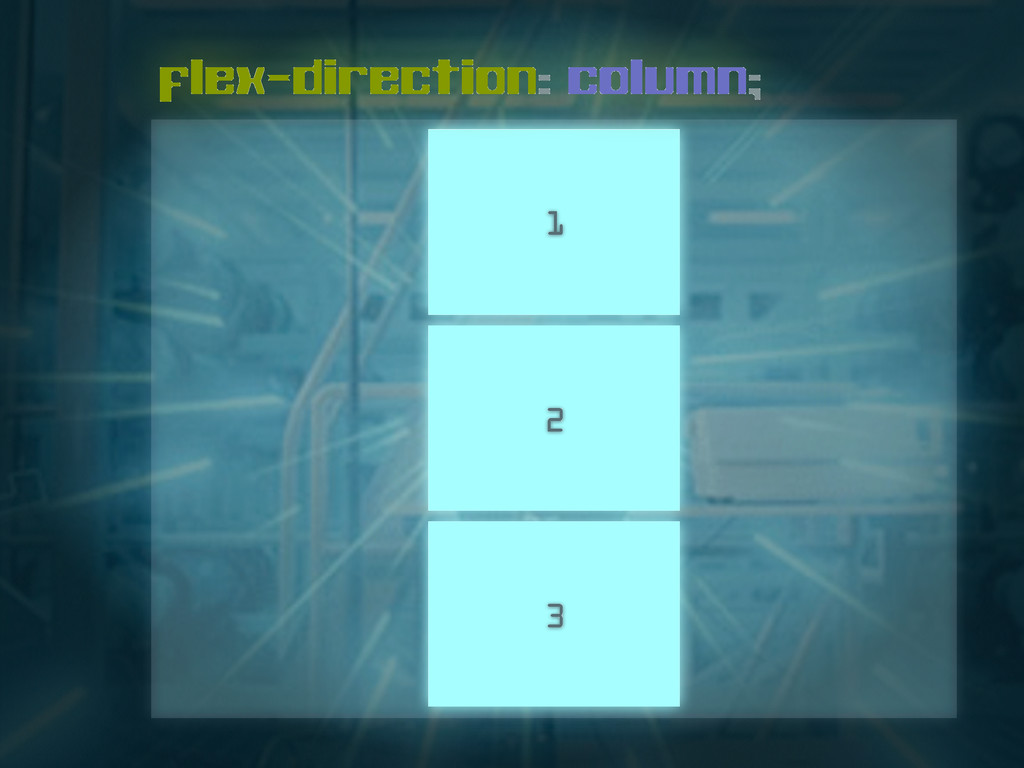 1 flex-direction: column; 2 3