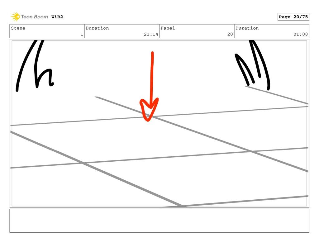 Scene 1 Duration 21:14 Panel 20 Duration 01:00 ...