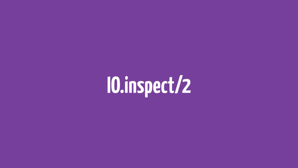 IO.inspect/2