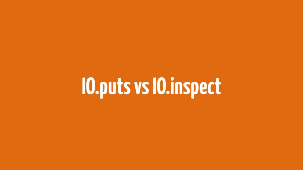 IO.puts vs IO.inspect