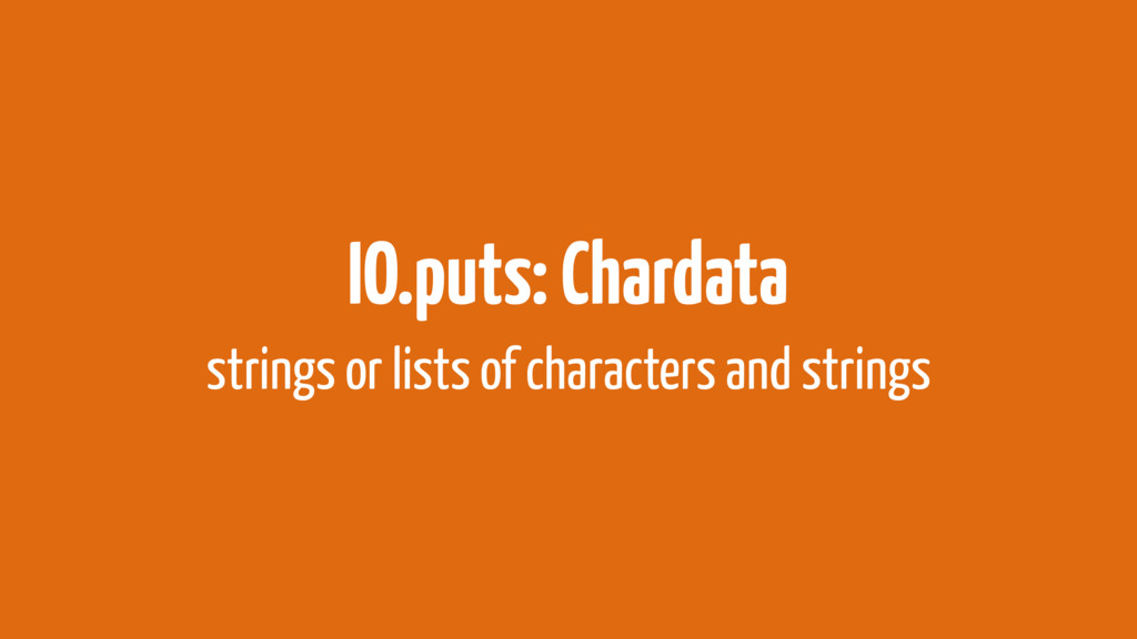 IO.puts: Chardata strings or lists of character...