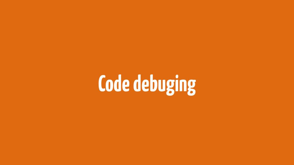 Code debuging