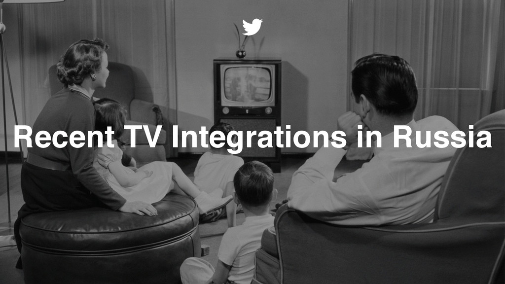 Recent TV Integrations in Russia