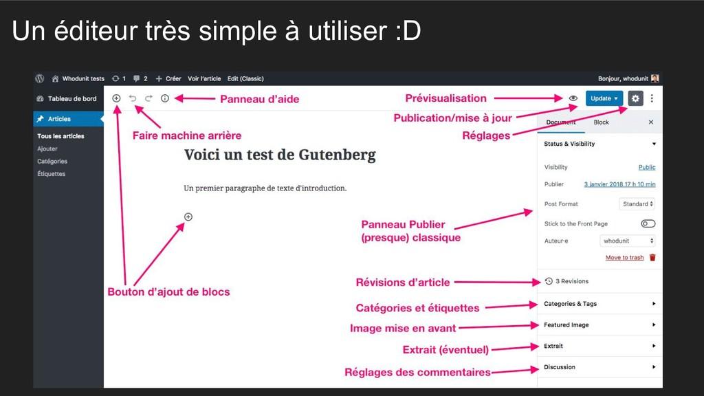 Un éditeur très simple à utiliser :D