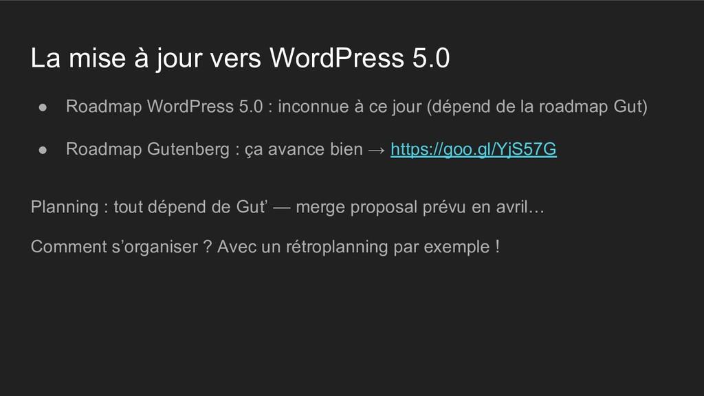La mise à jour vers WordPress 5.0 ● Roadmap Wor...