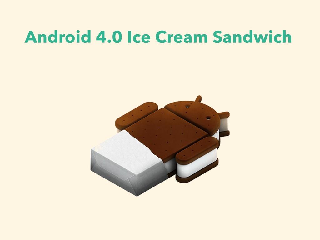 Android 4.0 Ice Cream Sandwich