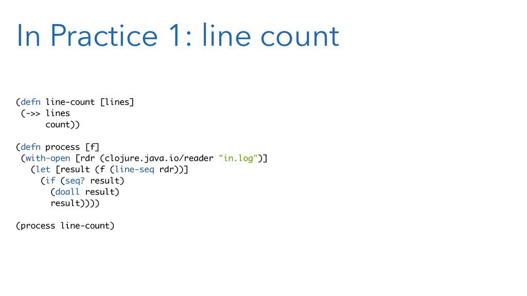 In Practice 1: line count (defn line-count [lin...