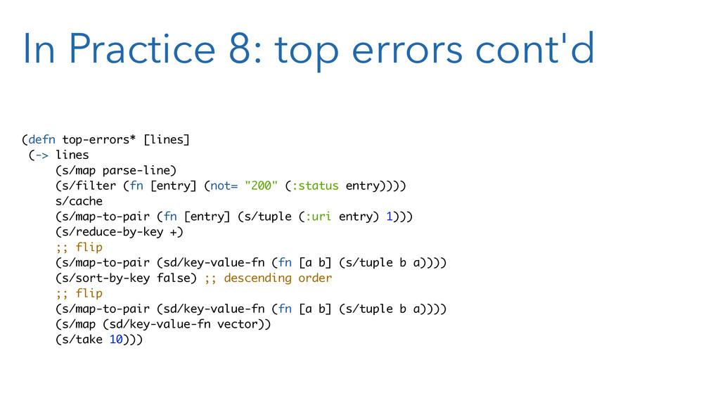 In Practice 8: top errors cont'd (defn top-erro...