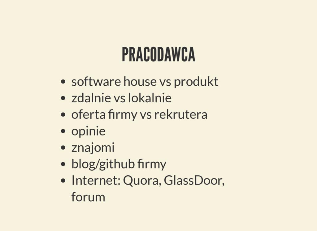 PRACODAWCA software house vs produkt zdalnie vs...