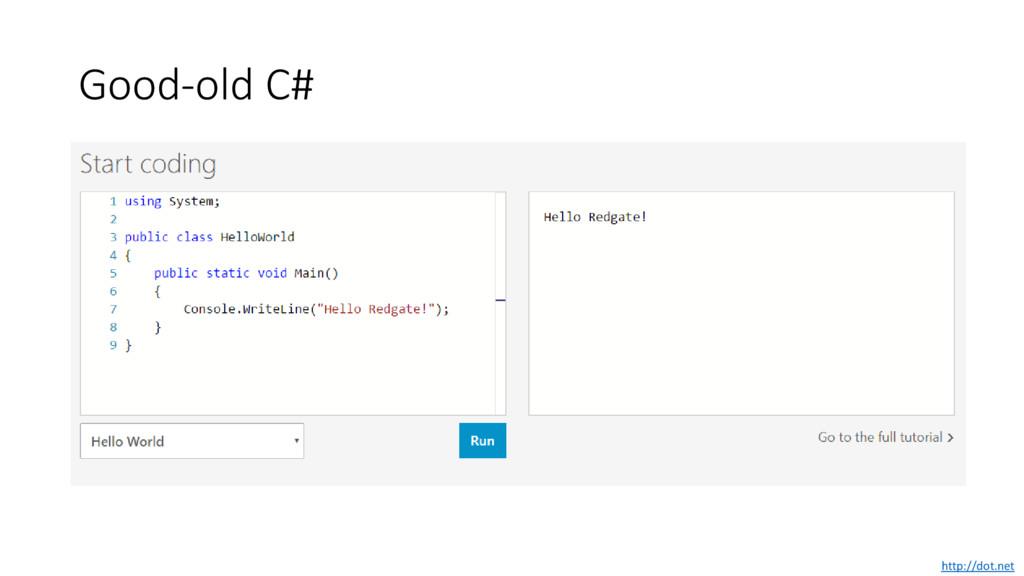 Good-old C# http://dot.net