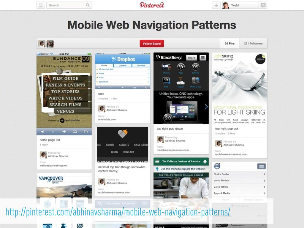 http://pinterest.com/abhinavsharma/mobile-web-n...