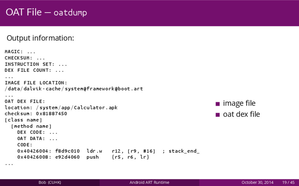 OAT File — oatdump Output information: MAGIC: ....