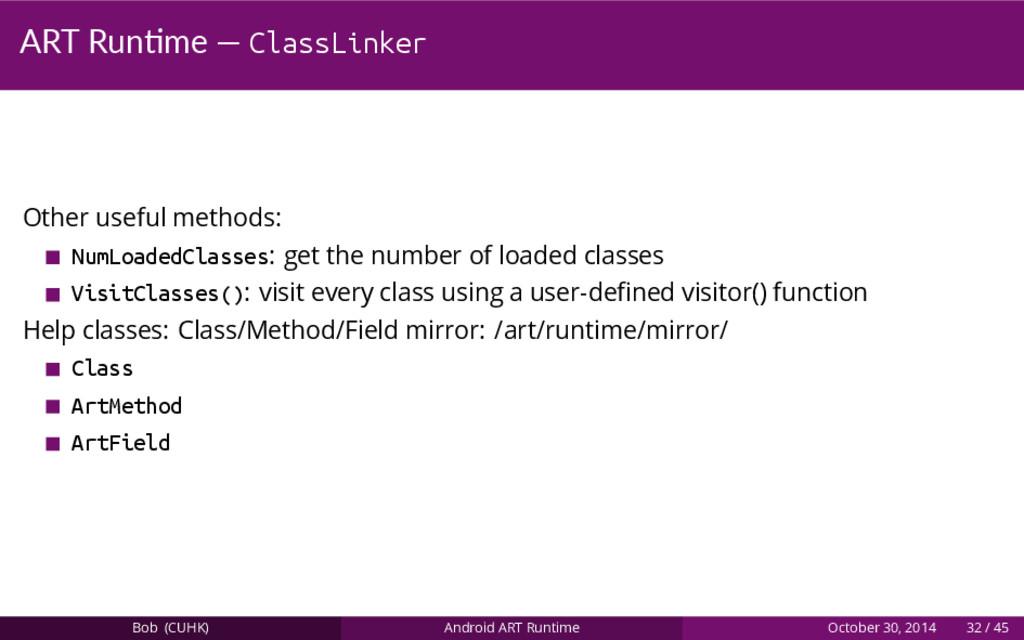 ART Run me — ClassLinker Other useful methods: ...