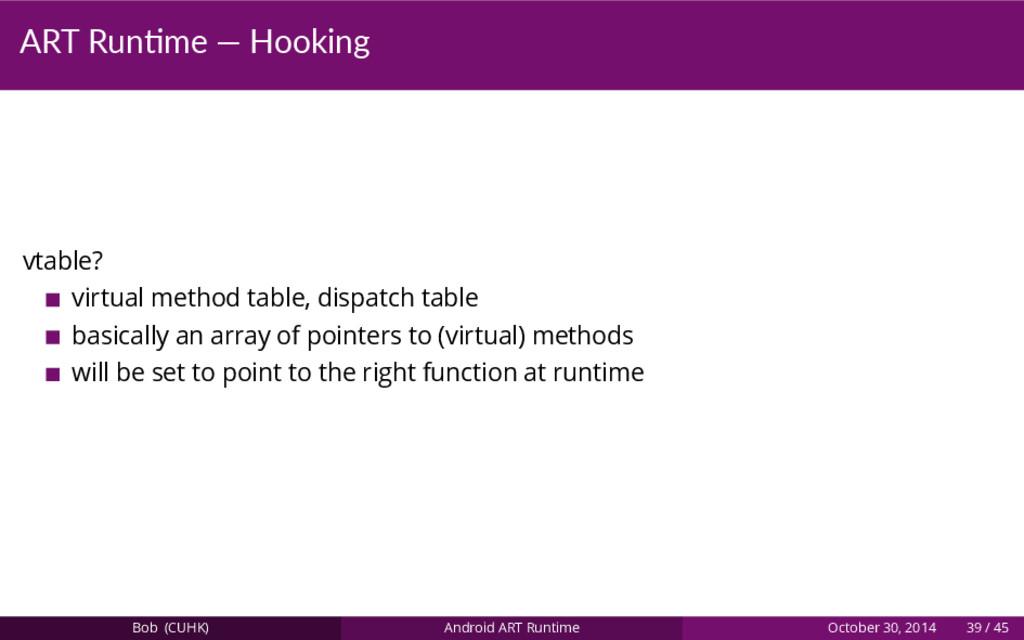 ART Run me — Hooking vtable? virtual method tab...
