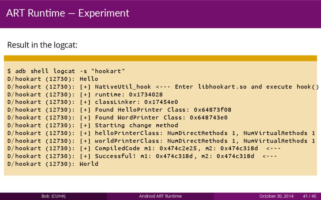 ART Run me — Experiment Result in the logcat: $...