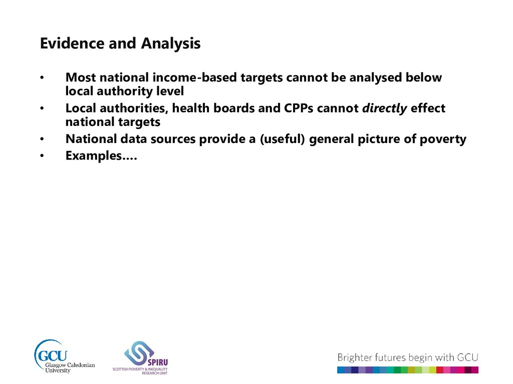 Evidence and Analysis • Most national income-ba...