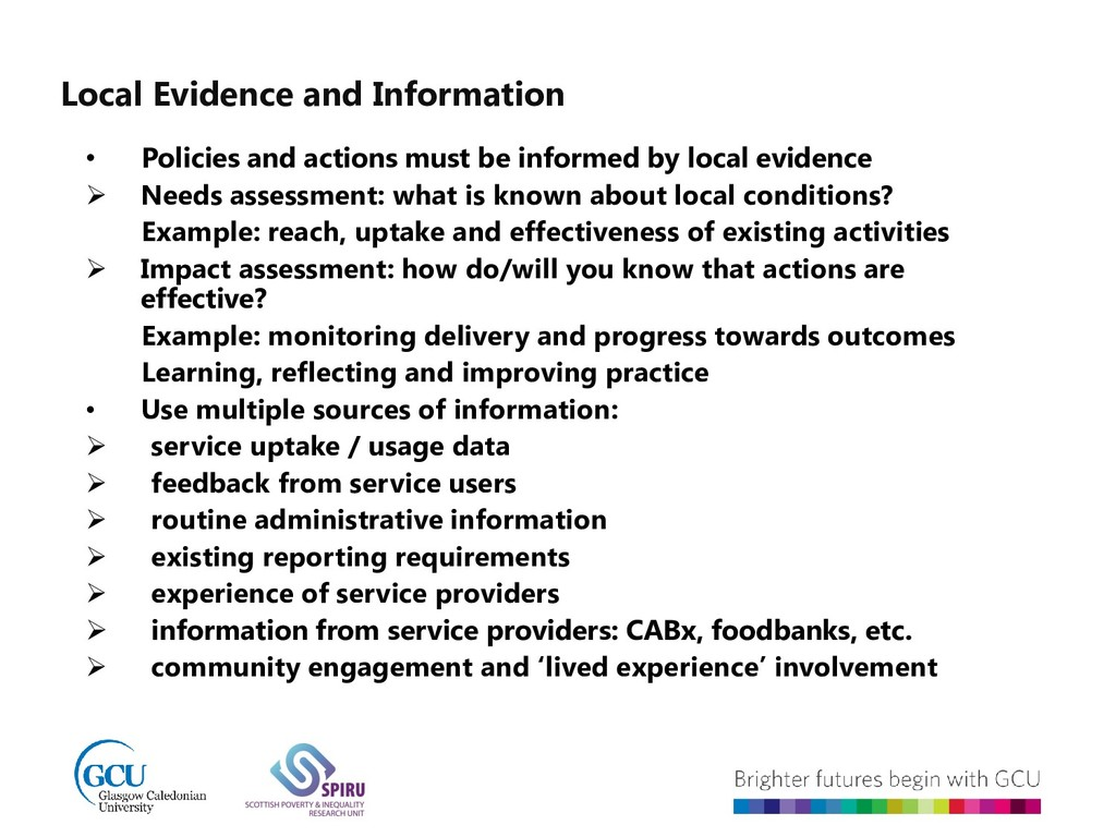 Local Evidence and Information • Policies and a...