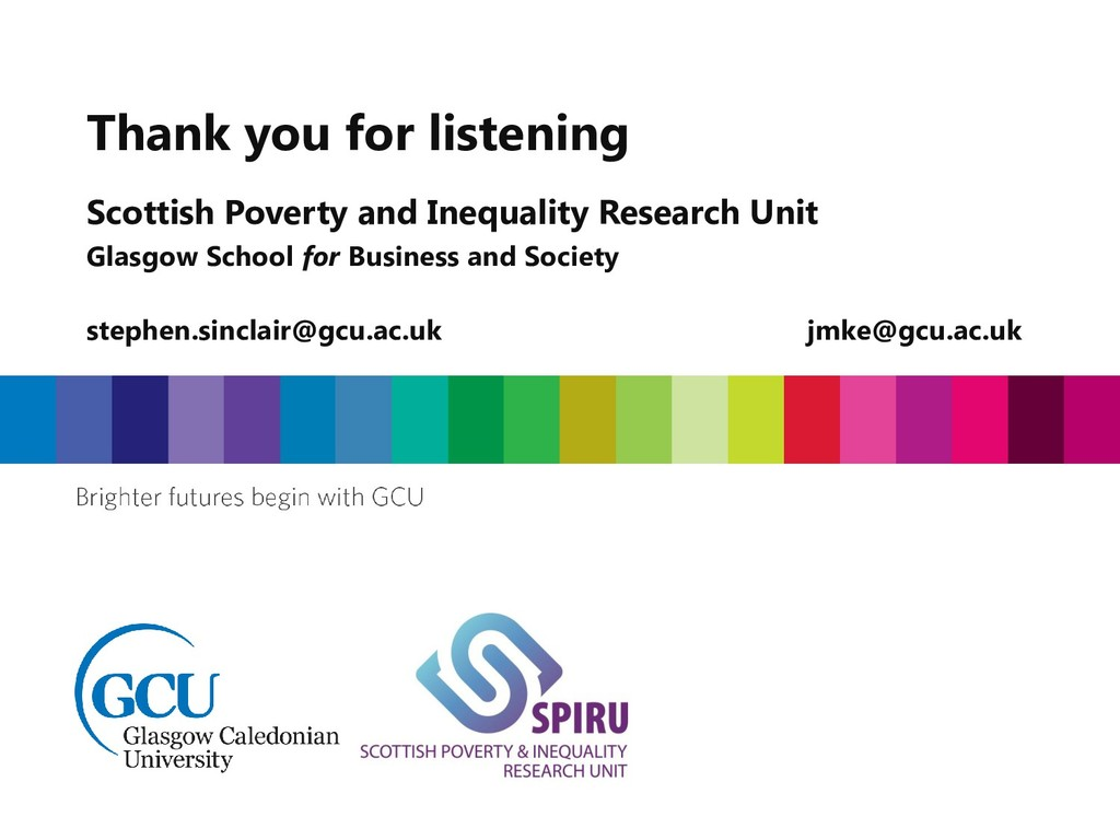 Thank you for listening Scottish Poverty and In...