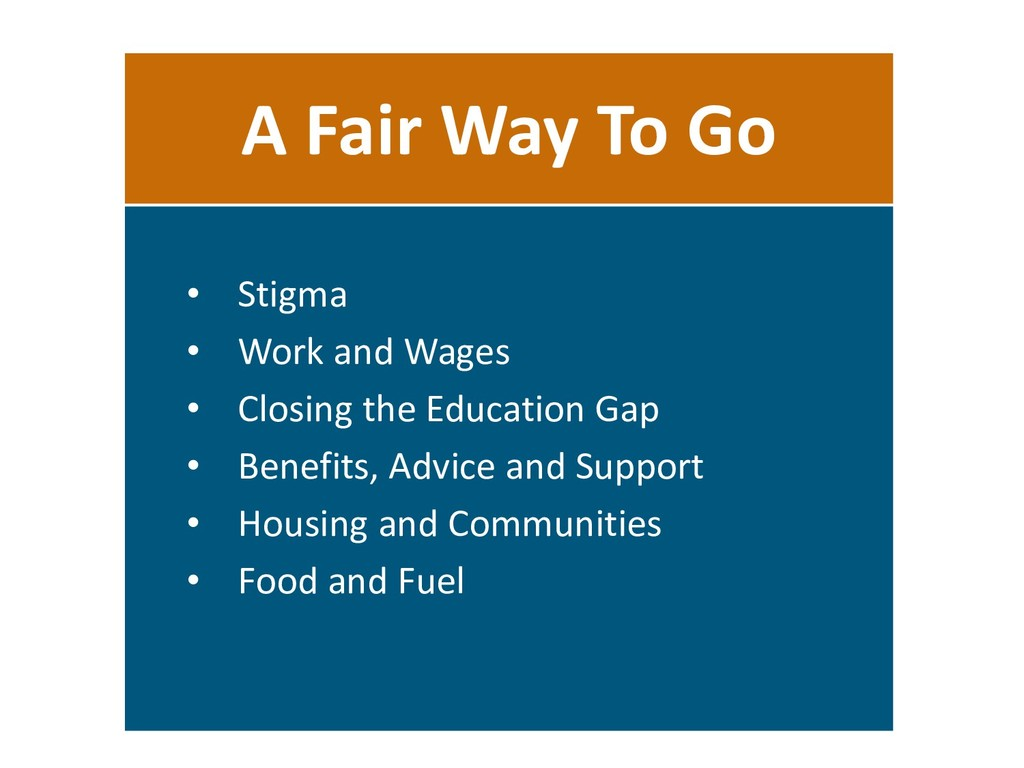 A Fair Way To Go • Stigma • Work and Wages • Cl...