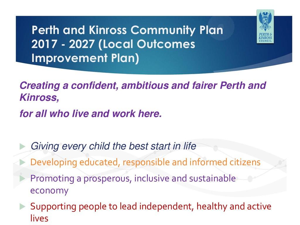 Perth and Kinross Community Plan 2017 - 2027 (L...