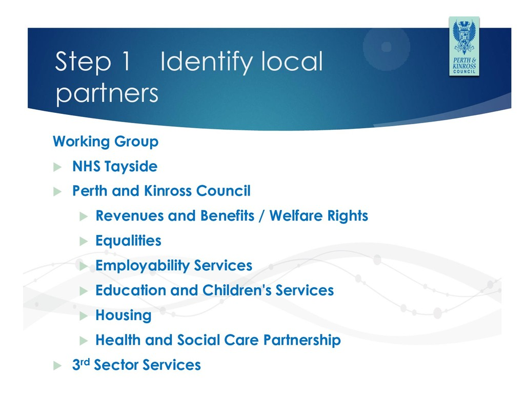 Step 1 Identify local partners Working Group  ...