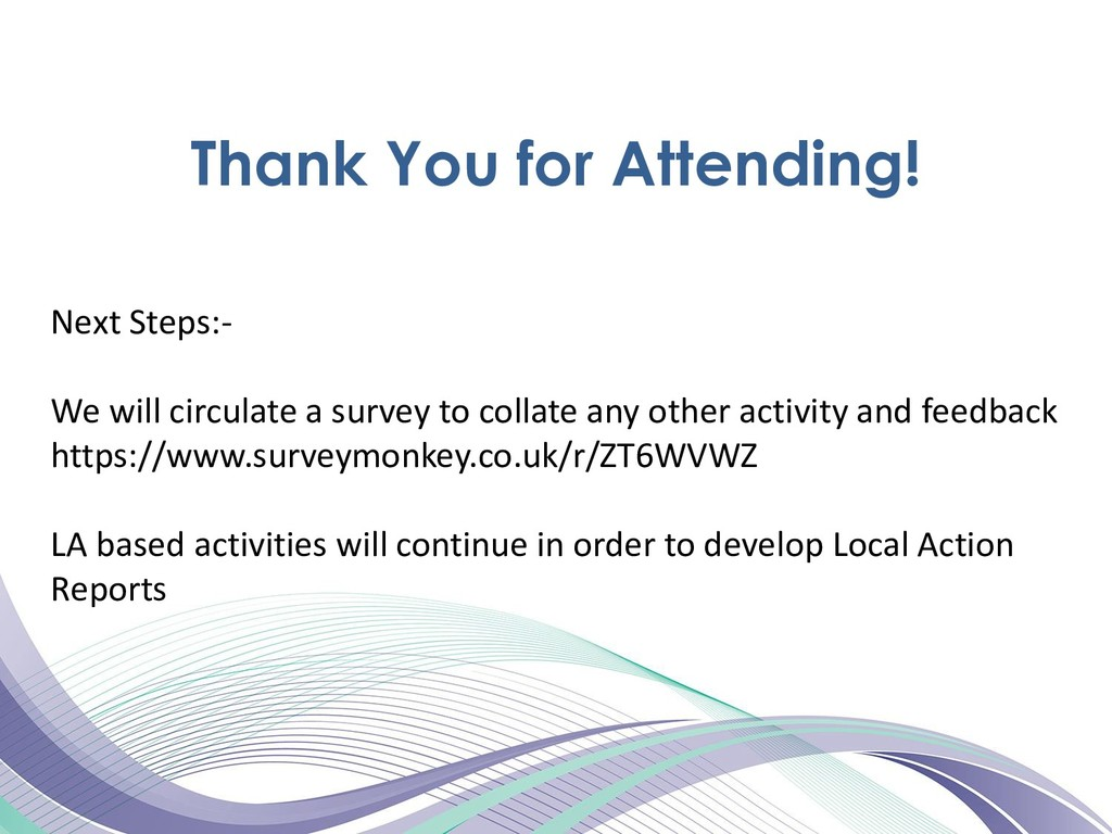 Thank You for Attending! Next Steps:- We will c...