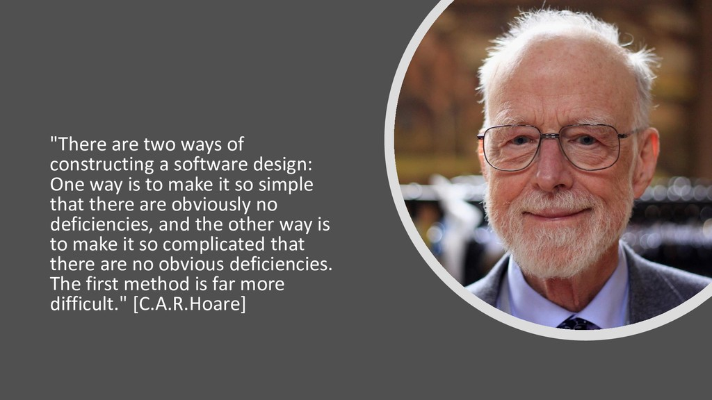 """There are two ways of constructing a software ..."