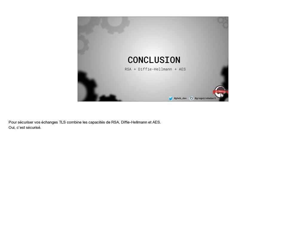@gheb_dev @gregoirehebert CONCLUSION RSA + Diff...