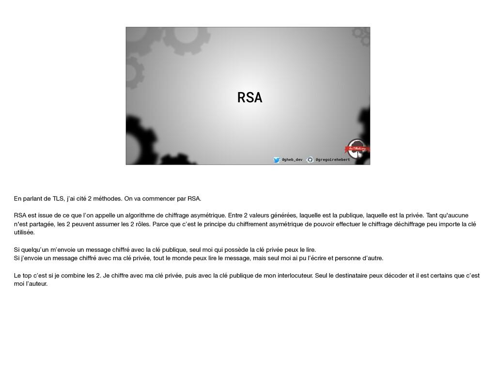 @gheb_dev @gregoirehebert RSA En parlant de TLS...