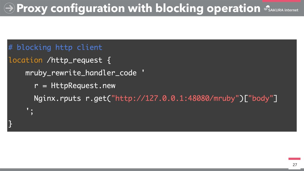 Proxy configuration with blocking operation 27