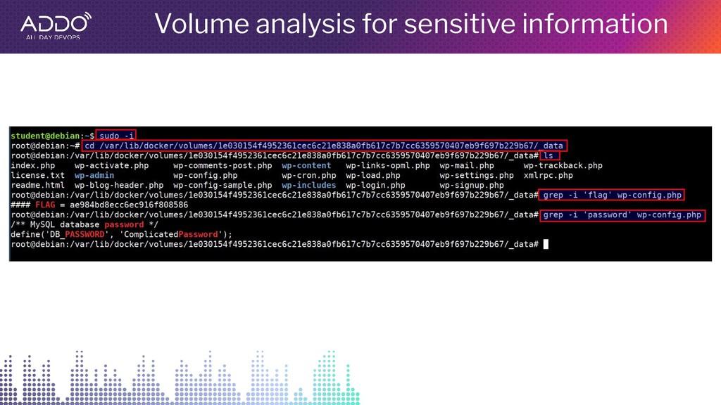 Volume analysis for sensitive information