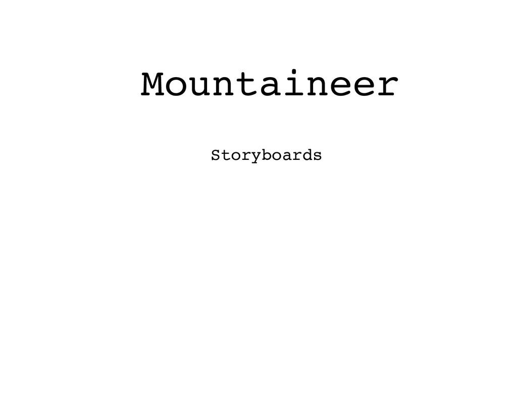 Mountaineer Storyboards