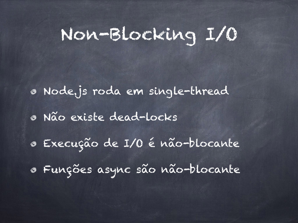 Non-Blocking I/O Node.js roda em single-thread ...