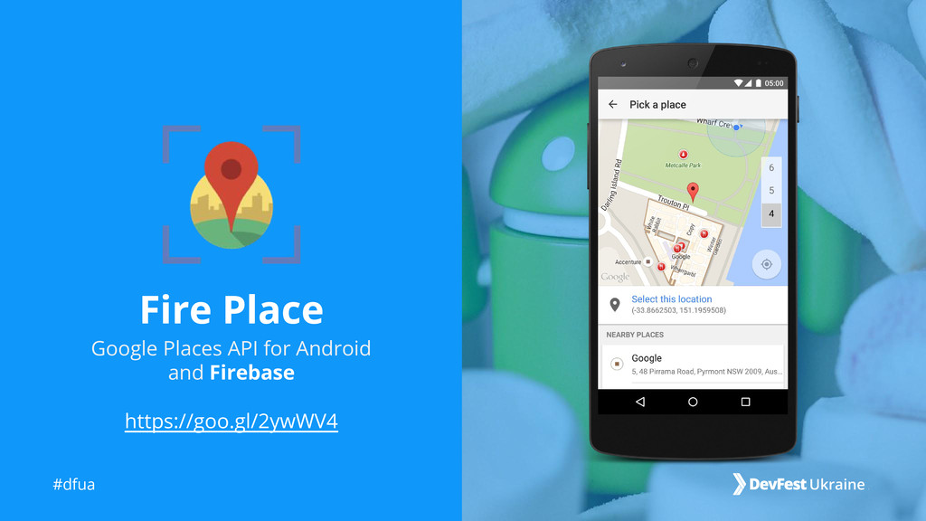 #dfua Fire Place Google Places API for Android ...