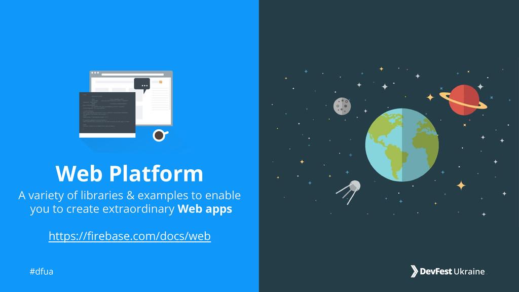 #dfua Web Platform A variety of libraries & exa...
