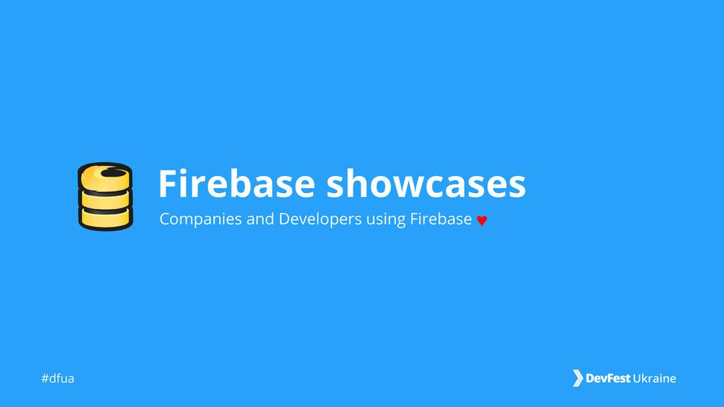 #dfua Firebase showcases Companies and Develope...