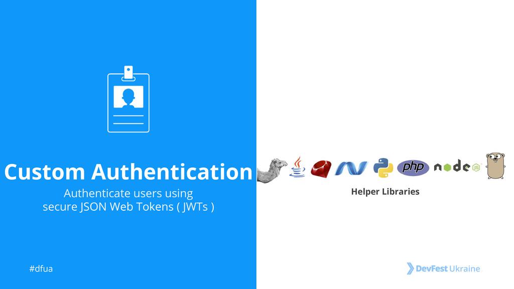 #dfua Custom Authentication Authenticate users ...