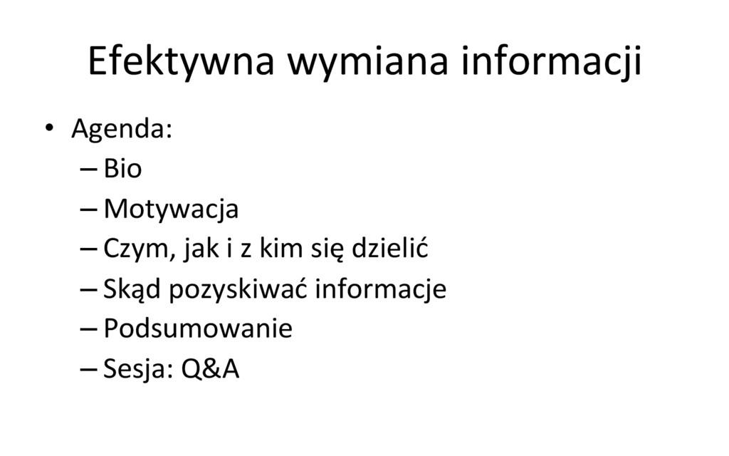 Efektywna wymiana informacji  • Agend...