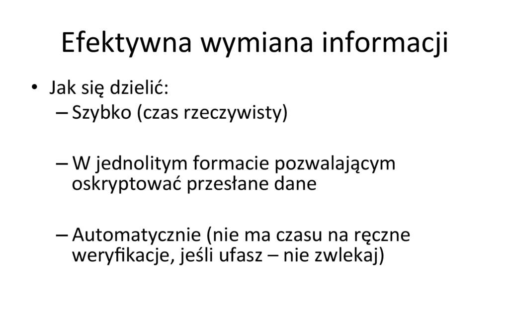 Efektywna wymiana informacji  • Jak...