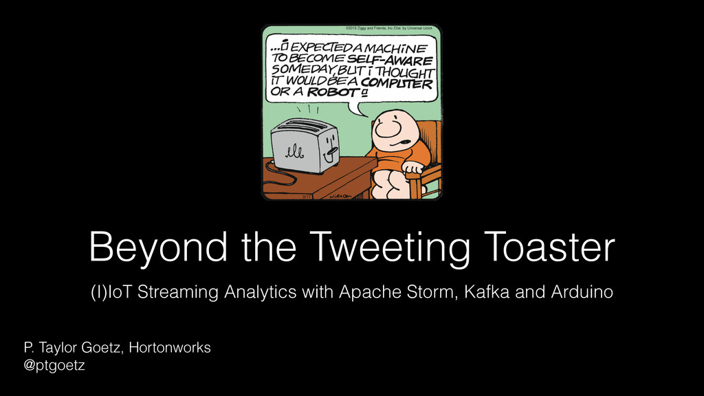 Beyond the Tweeting Toaster (I)IoT Streaming An...