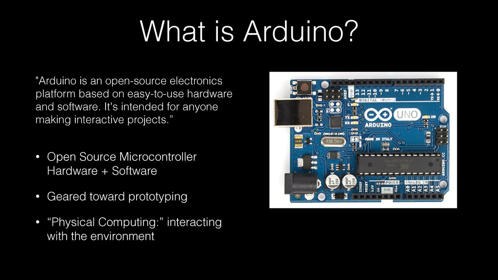 What is Arduino? • Open Source Microcontroller ...