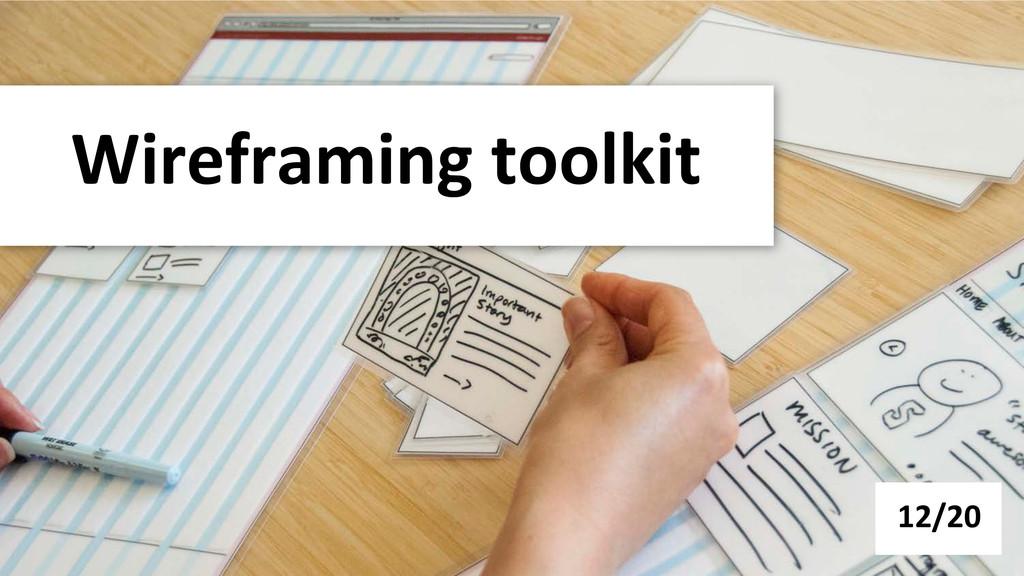 Wireframing toolkit  12/20