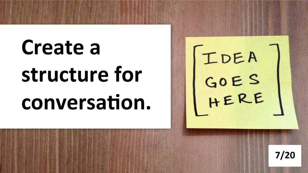 Create a  structure for  conversa-o...
